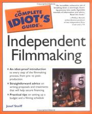 Cover of: The Complete Idiot's Guide to Independent Filmmaking | Josef Steiff