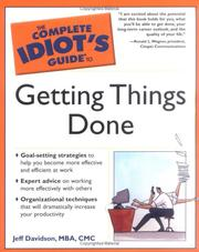 Cover of: The Complete Idiot's Guide to Getting Things Done | Jeff Davidson