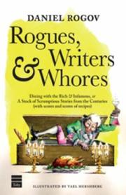 Cover of: Rogues, Writers & Whores by Daniel Rogov
