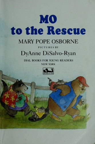 Mo to the Rescue (Easy-to-Read Paperbacks) by Mary Pope Osborne