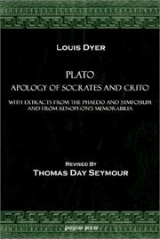 Cover of: Plato Apology of Socrates and Crito, With Extracts from the Phaedo and Symposium and from Xenophon's Memorabilia by Plato