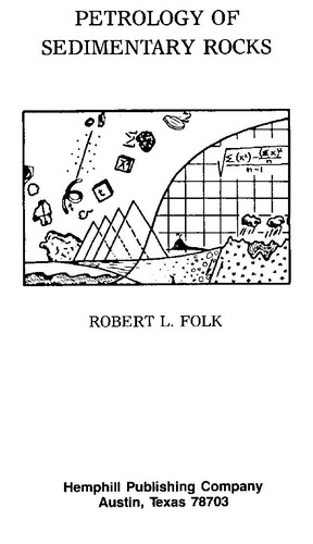 Petrology of sedimentary rocks by Robert L. Folk