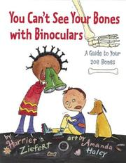 Cover of: You Can't See Your Bones with Binoculars by Harriet Ziefert