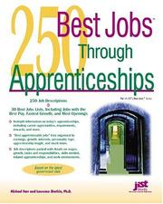 Cover of: 250 best jobs through apprenticeships | J. Michael Farr