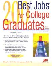 Cover of: 200 best jobs for college graduates | J. Michael Farr