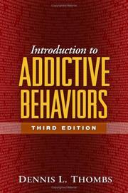 Cover of: Introduction to addictive behaviors | Dennis L. Thombs