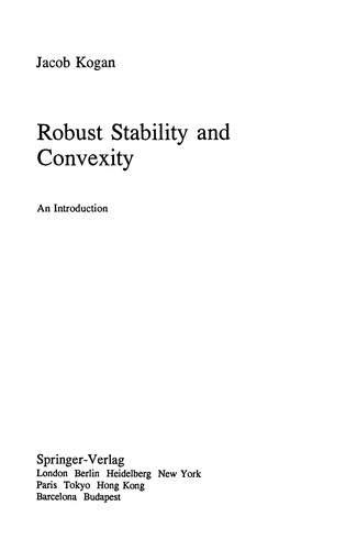 Robust Stability and Convexity by Jacob Kogan