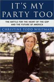 Cover of: It's My Party Too | Christine Todd Whitman