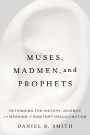 Cover of: Muses, Madmen, and Prophets | Daniel B. Smith