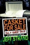 Cover of: Casket for Sale (Only Used Once) | Jeff Strand
