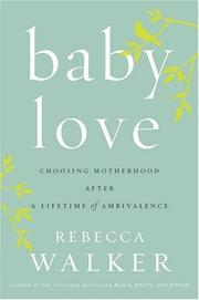 Cover of: Baby Love | Rebecca Walker