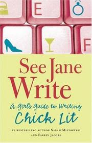 Cover of: See Jane Write | Sarah Mlynowski