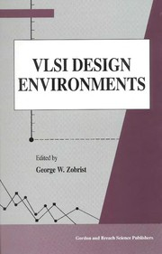 Cover of: VLSI design environments | George W. Zobrist