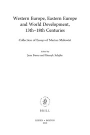 Cover of: Western Europe, Eastern Europe and world development, 13th-18th centuries | Marian Małowist