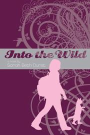 Cover of: Into the Wild by Sarah Beth Durst