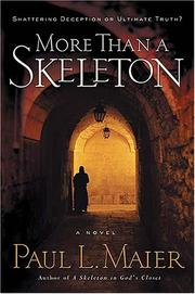 Cover of: More Than a Skeleton | Paul L. Maier