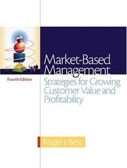 Cover of: Market-Based Management | Roger Best