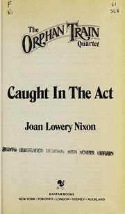 Cover of: Caught In The Act | Joan Lowery Nixon