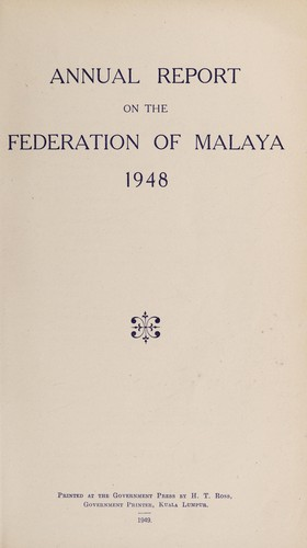 Annual report on the Malayan Union by