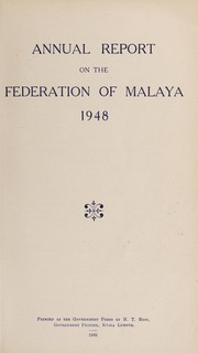 Cover of: Annual report on the Malayan Union |