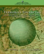 Cover of: Terrorist Financing | United States. General Accounting Office
