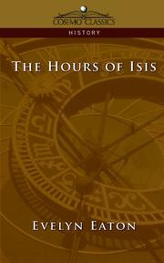 Cover of: The Hours of Isis | Evelyn Eaton