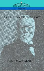 Cover of: Triumphant democracy | Andrew Carnegie