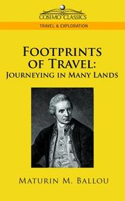 Cover of: Footprints of Travel by Maturin M. Ballou