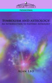 Cover of: Symbolism and Astrology | Alan Leo