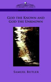 Cover of: God the Known and God the Unknown | Samuel Butler