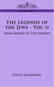 Cover of: THE LEGENDS OF THE JEWS - VOL. II by Louis Ginzberg