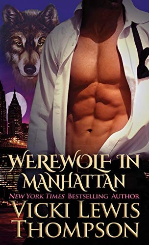 Werewolf in Manhattan (Wild about You) by Vicki Lewis Thompson