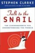 Cover of: Talk to the Snail | Stephen Clarke
