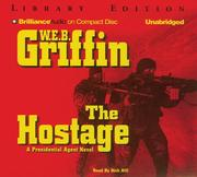 Cover of: Hostage, The | William E. Butterworth (W.E.B.) Griffin