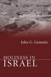 Cover of: Holiness in Israel by John G. Gammie