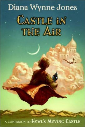 Castle in the Air (Howl's Moving Castle #2) by Diana Wynne Jones