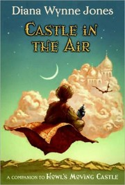 Cover of: Castle in the Air (Howl's Moving Castle #2) | Diana Wynne Jones