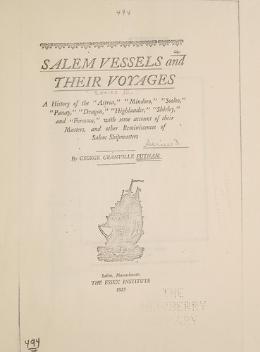 Salem vessels and their voyages by George Granville Putnam