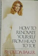 How to renovate yourself from head to toe by Oleda Baker