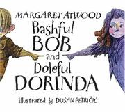 Cover of: Bashful Bob and Doleful Dorinda | Margaret Atwood