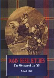 Cover of: Damn' rebel bitches by Maggie Craig