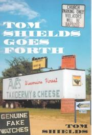 Cover of: Tom Shields goes forth by Tom Shields