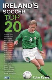 Cover of: Ireland's Soccer Top 20 by Colm Keane