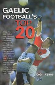 Cover of: Gaelic football's top 20 by Colm Keane
