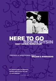 Cover of: Here to go | Brion Gysin, Terry Wilson
