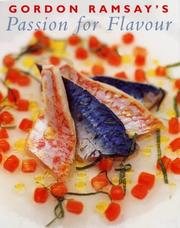 Cover of: Gordon Ramsay's Passion for Flavour | Gordon Ramsay