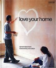 Cover of: Love Your Home (Conran Octopus Interiors) by Tamsin Blanchard