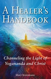 Cover of: A Healer's Handbook | Mary Kretzmann