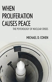 Cover of: When Proliferation Causes Peace | Michael D. Cohen