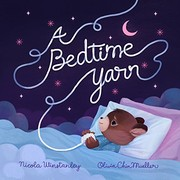Cover of: A Bedtime Yarn | Nicola Winstanley